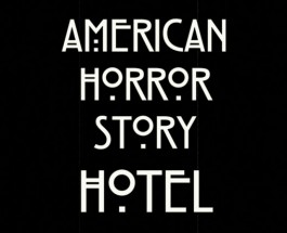 American Horror Story: Hotel tells a dark, twisted story