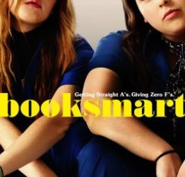 Booksmart is a funny, thoughtful coming of age films